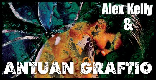 Alex Kelly_Antuan Graftio